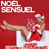 Noël sensuel von Various Artists