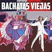 Bachatas Viejas de Various Artists