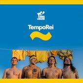 TempoRei (Dona Cislene) von Dona Cislene