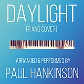 Daylight (Piano Cover) von Paul Hankinson