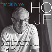 Hoje von Francis Hime