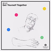 Get Yourself Together by De Lux