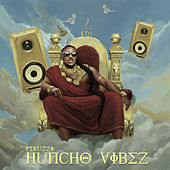 Huncho Vibez by Peruzzi