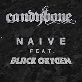 Naive (feat. Black Oxygen) by Candybone