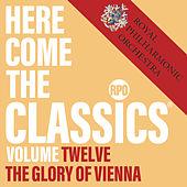 Here Come the Classics, Vol. 12: The Glory of Vienna by Royal Philharmonic Orchestra
