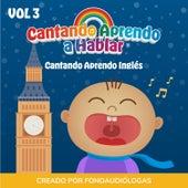 Cantando Aprendo Ingles, Vol 3 by Cantando Aprendo a Hablar