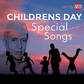 Childrens Day Special Songs by Various Artists