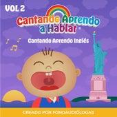 Cantando Aprendo Ingles, Vol 2 by Cantando Aprendo a Hablar