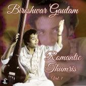 Romantic Thumris, Vol. 1 de Bireshwar Gautam