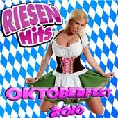 RIESEN HITS - Oktoberfest Giganten 2010 von Various Artists