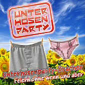 Unterhosenparty - Kracher - Feiern ohne wenn und aber von Various Artists