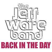 Back in the Day de Jeff Ware Band