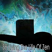 58 Living the Life of Zen by Yoga Workout Music (1)