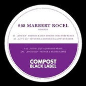 Black Label #68 Remix EP de Marbert Rocel