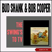 The Swing's to Tv (Album of 1958) by Bud Shank