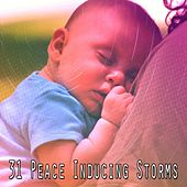 31 Peace Inducing Storms de Thunderstorm Sleep