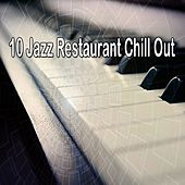 10 Jazz Restaurant Chill Out by Bar Lounge