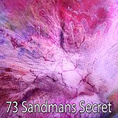73 Sandmans Secret by Relaxing Spa Music