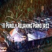 11 Purely Relaxing Piano Jazz by Bossa Cafe en Ibiza
