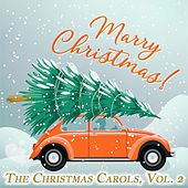 The Christmas Carols, Vol. 2 von Various Artists