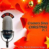 Crooners Sings Christmas, Pt. 1 von Various Artists