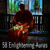 58 Enlightening Auras de Zen Meditation and Natural White Noise and New Age Deep Massage