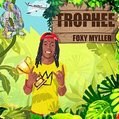 Trophée by Foxy Myller