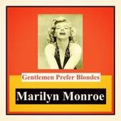 Gentlemen Prefer Blondes von Marilyn Monroe