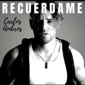Recuerdame von Carlos Ambros