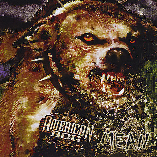 Mean by American Dog