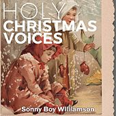 Holy Christmas Voices by Sonny Boy Williamson