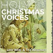 Holy Christmas Voices de Link Wray
