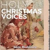 Holy Christmas Voices de Gene McDaniels