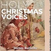 Holy Christmas Voices de Dorsey Burnette
