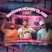 Mañana No Hay Clase (24/7) de Sebastián Yatra