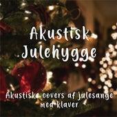 Akustisk Julehygge - Akustiske Covers Af Julesange Med Klaver von Akustiske Sange