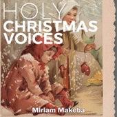 Holy Christmas Voices de Miriam Makeba