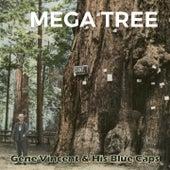 Mega Tree de Gene Vincent