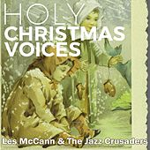 Holy Christmas Voices by Les McCann