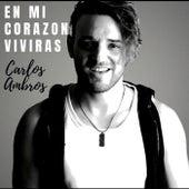 En Mi Corazón Vivirás von Carlos Ambros