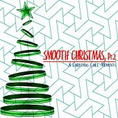 Smooth Christmas, Pt. 2 by Various Artists
