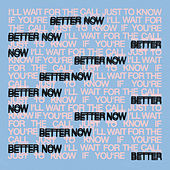 Better Now by Oh Wonder