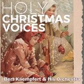 Holy Christmas Voices by Bert Kaempfert