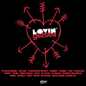 Lovin' Gaztea by Various Artists