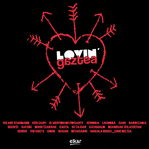 Lovin' Gaztea by Various Artists