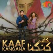 Kaaf Kangana by Shafqat Amanat Ali, Rahat Fateh Ali Khan, Jabar Abbas, Aima Baig, Sahir Ali Bagga, Arif Lohar