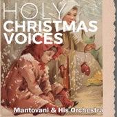 Holy Christmas Voices von Mantovani & His Orchestra