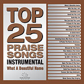 Top 25 Praise Songs Instrumental - What A Beautiful Name de Marantha Music