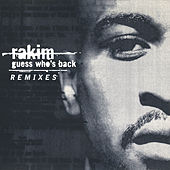 Guess Who's Back (Remix) de Rakim