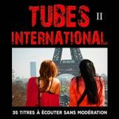Tubes International, Vol. 2 by Multi-interprètes